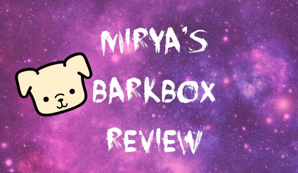 MIRYA BARKBOX